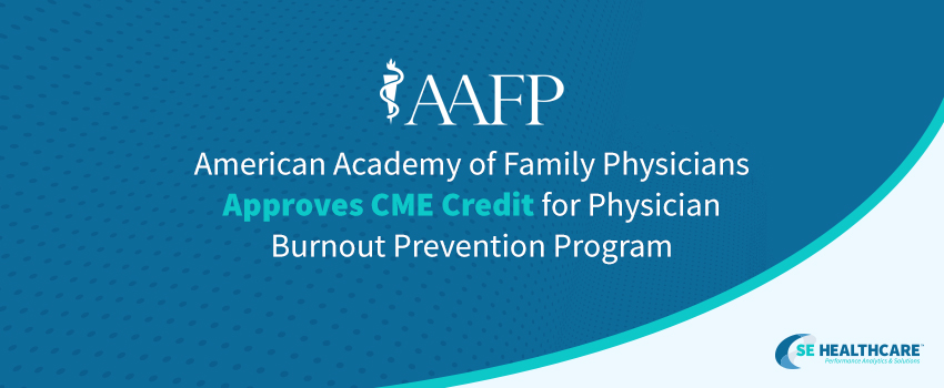 "Graphic with blue background and swooping teal line in the bottom right corner that includes the AAFP logo and text that says, ""American Academy of Family Physicians Approves CME Credit for Physician Burnout Prevention Program"""
