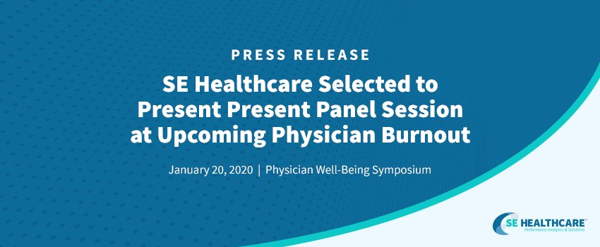 SE Healthcare Selected to Present Panel Session at Upcoming Physician Burnout Symposium