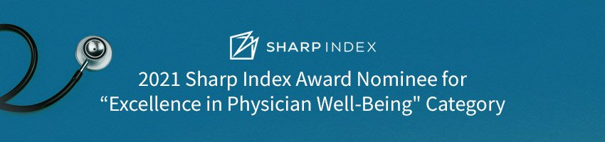 "Graphic with text highlighting 2021 Sharp Index Award Nominee for ""Excellence in Physician Well-Being"" Category"